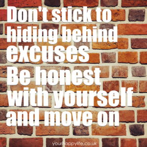 Don't hide behind excuses